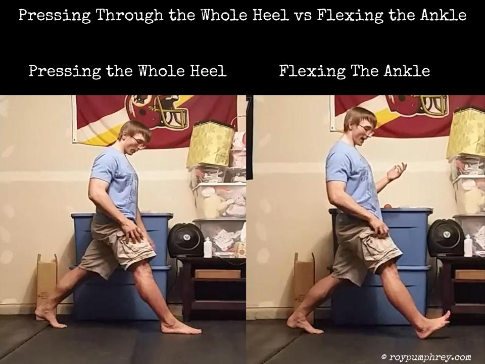 Pressing through the whole heel