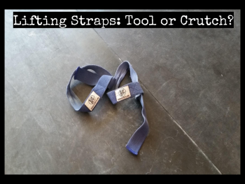 In Praise of Lifting Straps